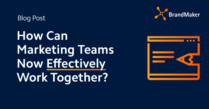 how can marketing teams now effectively work together?
