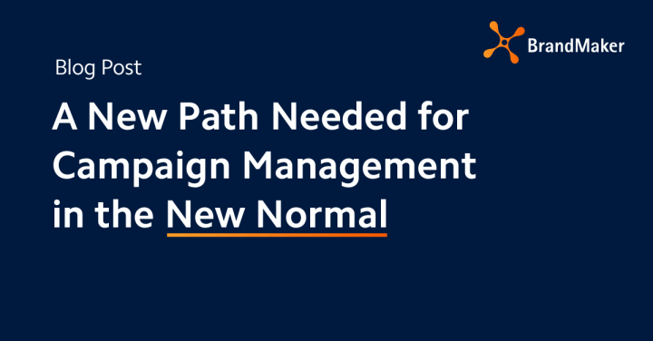 A new Path Needed for Campaign Management in the New Normal