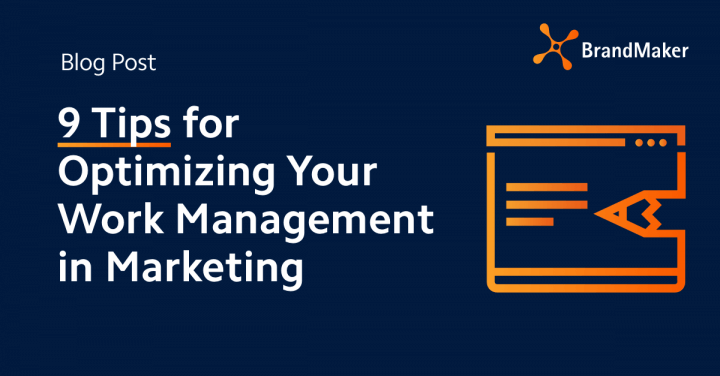 9 tips for optimizing your work management in marketing