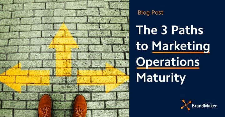 Blog: The 3 Paths to Marketing Operations Maturity