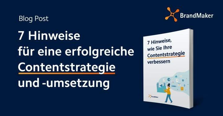 Blogartikel zum Thema: 7 Hinweise für eine erfolgreiche Contentstrategie und - umsetzung