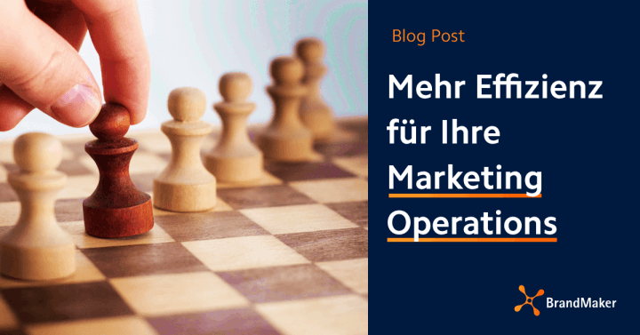 Mehr Effizienz für Ihre Marketing Operations Blog Post